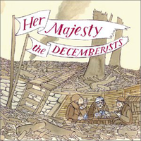 The Decemberists - The Soldiering Life