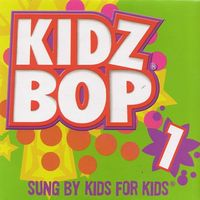 Kidz Bop - Get The Party Started