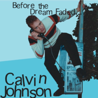 Calvin Johnson - I'm Down