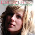 Jessie Baylin - That's What I Want For Christmas