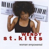 Wendy St. Kitts - Woman Empowered
