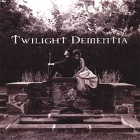 Twilight Dementia - No Way Out