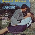 J. Frank Wilson and The Cavaliers - Last Kiss