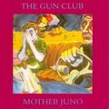 07-The Gun Club- lupita screams