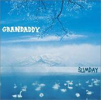 01-Grandaddy - Now It's On