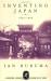 Ian Buruma: Inventing Japan, 1853-1964