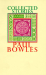 Paul Bowles: Collected Stories, 1939-1976