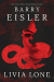 Barry Eisler: Livia Lone (A Livia Lone Novel Book 1)