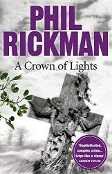 Rickman, Phil: A Crown of Lights (Merrily Watkins Mysteries Book 3)