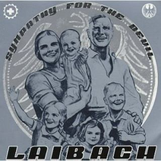 02 - Laibach - Sympathy For The Devil (Dem Teufel Zugeneigt)