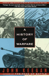 John Keegan: A History of Warfare
