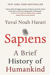 Yuval Noah Harari: Sapiens: A Brief History of Humankind