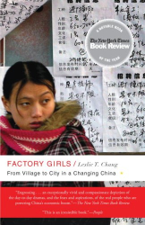 Leslie T. Chang: Factory Girls: From Village to City in a Changing China