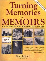 Denis Ledoux: Turning Memories Into Memoirs: A Handbook for Writing Lifestories