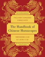 The Handbook of Chinese Horoscopes by Theodora and Laura Lau