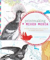 Printmaking and Mixed Media by Dorit Elisha