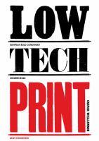 Low Tech Print by Caspar Williamson