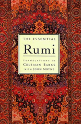 Coleman Barks: The Essential Rumi - reissue: New Expanded Edition