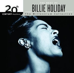 Billie Holiday - 20th Century Masters: Millennium Collection The Best of Billie Holiday
