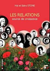 Hal Stone: Les relations, source de croissance : S'accueillir l'un l'autre