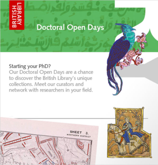 Starting your PhD? Our Doctoral Open Days are a chance to discover the British Library's unique collections. Meet our curators and network with researchers in your field
