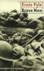 Ernie Pyle: Brave Men
