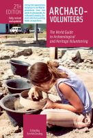 Archaeo-volunteers : the world guide to archaeological and heritage volunteering