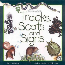 : Tracks, Scats and Signs