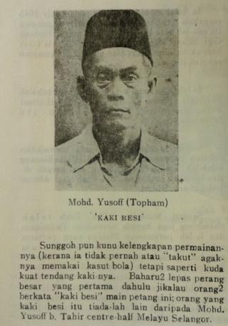 Mohd. Yusoff of Selangor, known as 'Iron Foot'. Chendera Mata Piala Mas 1947, p.20. British Library, 14654.m.29