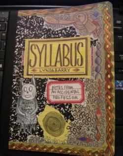 Lynda Barry's Syllabus