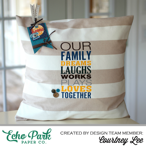 "Decorative Pillow and gift tag set by Courtney Lee with the ""The Story of Our Family"" collection and Silhouette Cut Files from #EchoParkPaper"