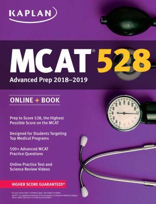 MCAT 528 : advanced prep: 2018-2019