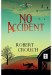 Robert Crouch: No Accident