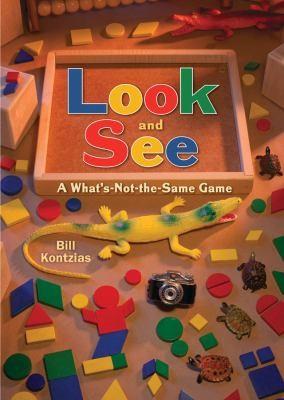 Look and See by Bill Kontzias