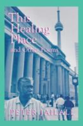 The Healing Place and Other Poems