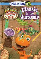 Dinosaur train Classic in the Jurassic